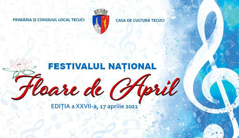 Festivalul Floare de april Tecuci 2021